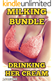 MILKING BUNDLE:DRINKING HER CREAM: 6 CREAMY STORIES COLLECTION