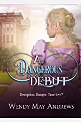 A Dangerous Debut: A Sweet Regency Romance Kindle Edition