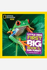 National Geographic Little Kids First Big Book of the Rain Forest (National Geographic Little Kids First Big Books) Kindle Edition