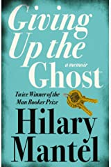 Giving up the Ghost: A memoir Kindle Edition