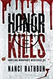 Honor Kills: PI Angelina Bonaparte Crime Trillers #3: Volume 3