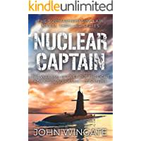 Nuclear Captain: The war may be over but the fight for Naval supremacy continues... (The Submariner Sinclair Naval…