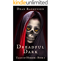 Dreadful Dark Tales of Horror Book 1: Supernatural Short Stories Anthology Series of Scary Monsters and the Paranormal book cover