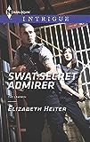 SWAT Secret Admirer (The Lawmen Series Book 3)