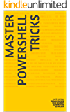 Master PowerShell tricks (Volume 1)