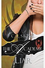 Liar: The Scarab Beetle Series: #2 (The Academy Scarab Beetle Series) Kindle Edition