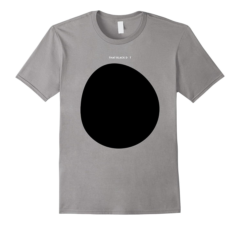 That Black Dot T-Shirt-Art