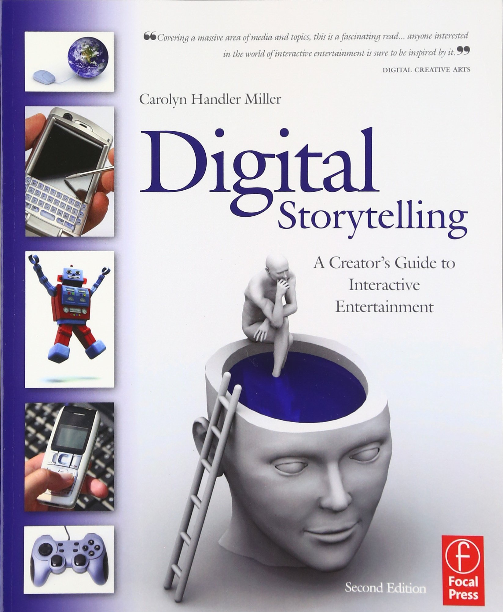 Digital Storytelling: A creator's guide to interactive entertainment:  Amazon.co.uk: Carolyn Handler Miller: 9780240809595: Books