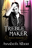 Treble Maker (Perfect Harmony)