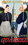 An Amish Country Quarrel (Lancaster County Amish Quarrel Series (Living Amish) Book 1)