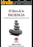 El libro de la paciencia: Un método eficaz para combatir el enojo y reducir el estrés.