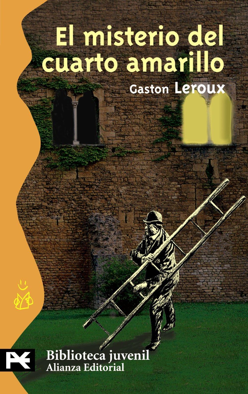 El Misterio del Cuarto Amarillo : Gaston Leroux :
