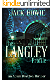 The Langley Profile (An Adam Braxton Thriller Book 3)