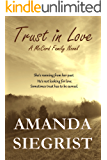 Trust In Love (A McCord Family Novel Book 2)