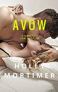 Avow: A Murphys Series Novella (The Murphys Series, A Novella Book 1.5)