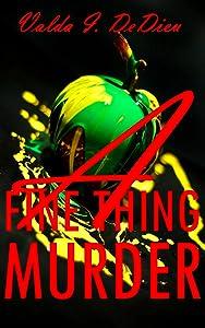 A Fine Thing Murder... (MALONE, WOMAN PI Book 1)