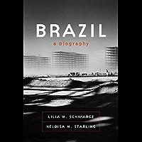 Brazil: A Biography