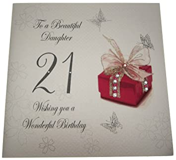 WHITE COTTON CARDS Code XDS21 To A Beautiful Daughter 21 Wishing You Wonderful Birthday Handmade