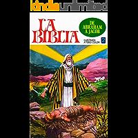 De Abraham a Jacob: Comic Cristianas (Historias Bíblicas