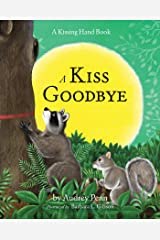 A Kiss Goodbye (The Kissing Hand Series) Kindle Edition