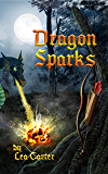 Dragon Sparks (Coddiwomple Book 1)
