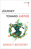 Journey toward Justice (Turning South: Christian Scholars in an Age of World Christianity): Personal Encounters in the Global South