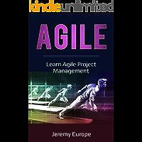Agile: Learn Agile Project Management (Lean Enterprises Book 3)