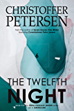The Twelfth Night: A Scandinavian Dark Advent novel set in Greenland (Petra Piitalaat Jensen Book 2)