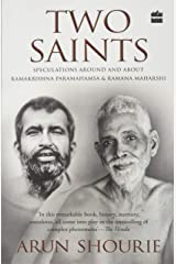 Two Saints: Speculations Around and About Ramakrishna Paramahamsa and Ramana Maharishi Paperback