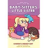 Karen's Worst Day (Baby-sitters Little Sister Graphic Novel #3) (Baby-Sitters Little Sister Graphix)