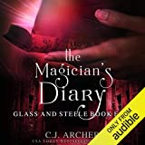 The Magician's Diary: Glass and Steele, Book 4