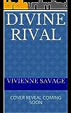 Divine Rival: a Reverse Harem Fantasy Romance (American Goddess Book 2)