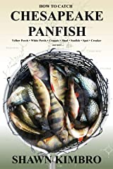 How To Catch Chesapeake Panfish (Chesapeake Light Tackle) Kindle Edition