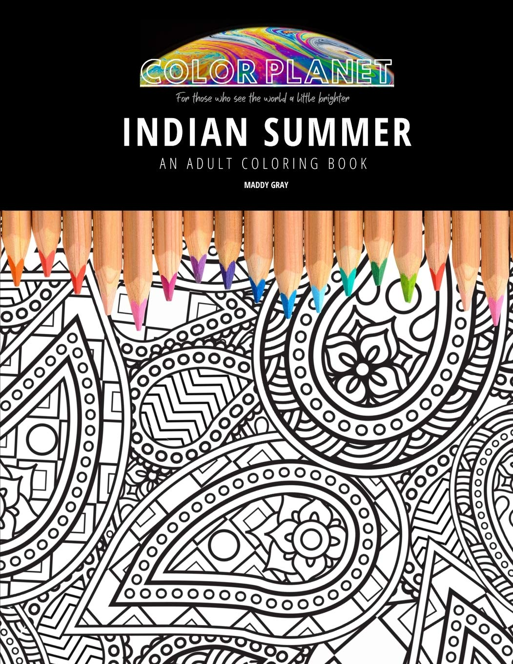 Buy Indian Summer An Adult Coloring Book An Awesome Coloring Book For Adults 1 Color Planet Book Online At Low Prices In India Indian Summer An Adult Coloring Book An Awesome
