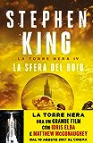 La sfera del buio - La Torre Nera IV: Con una nuova introduzione dell'autore (Italian Edition)