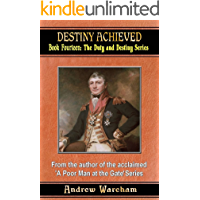 Destiny Achieved (The Duty and Destiny Series, Book 14) (English Edition)