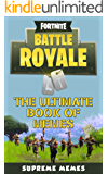 Fortnite: Battle Royale - The Ultimate Book of Memes (English Edition)