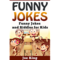 Funny Jokes: Funny Jokes and Riddles for Kids (Funny Jokes, Stories and Riddles Book 5) (English Edition)