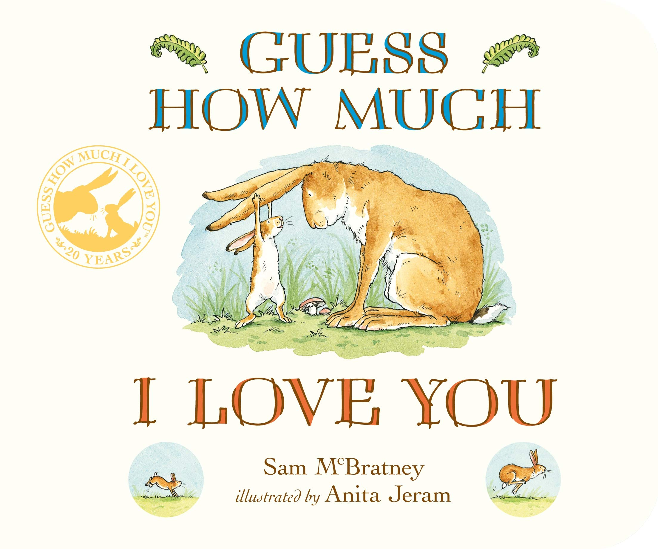 Guess How Much I Love You: 1: Amazon.co.uk: Sam McBratney, Anita ...