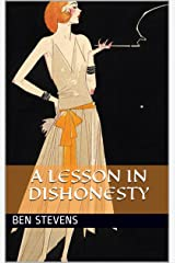 A Lesson in Dishonesty Kindle Edition
