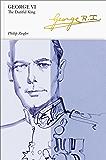 George VI (Penguin Monarchs): The Dutiful King