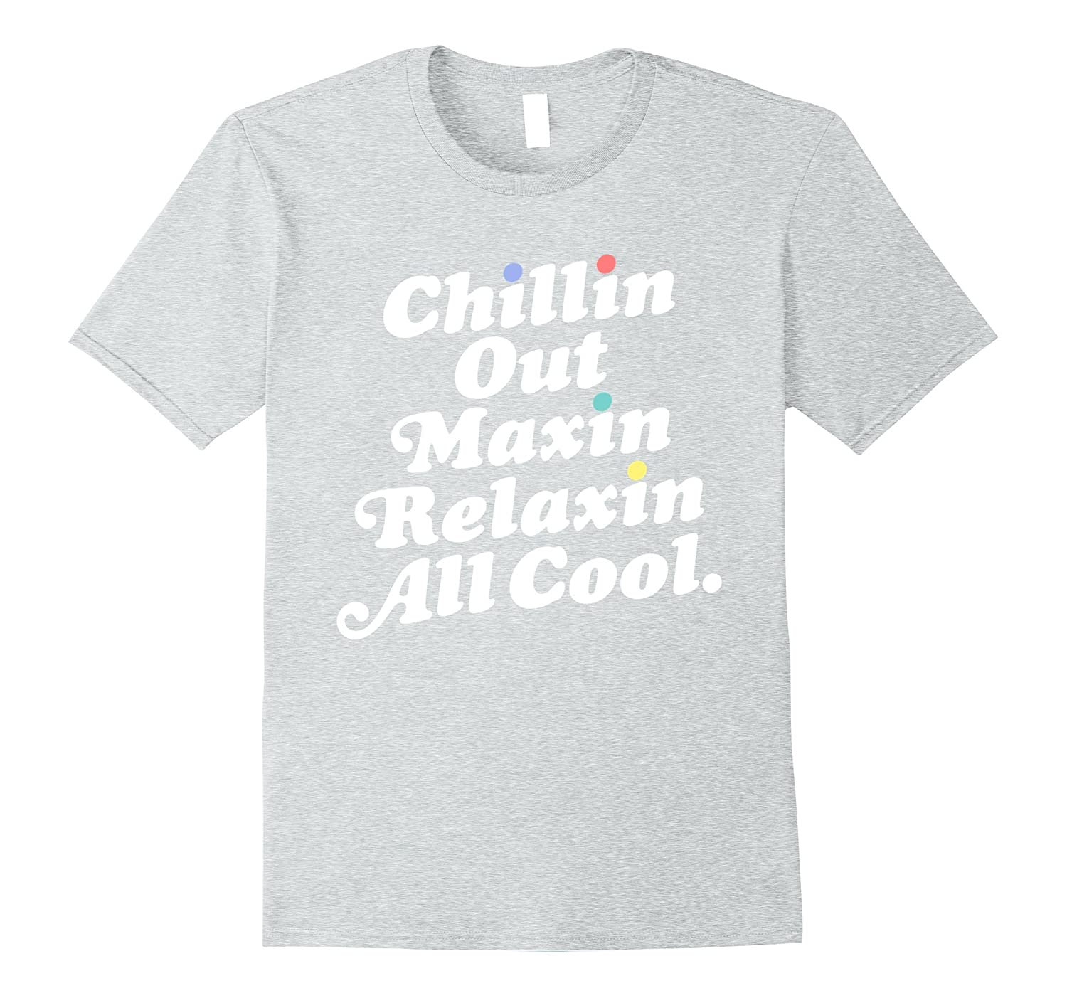Chillin Out Tee