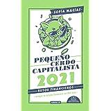 Libro agenda: Pequeño cerdo capitalista 2021: Arregla tu relajito financiero en 365 días