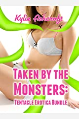 Taken by the Monsters: Tentacle Erotica Bundle Kindle Edition