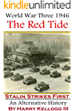World War Three 1946 - Book One - The Red Tide - Stalin Strikes First