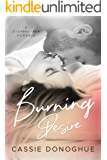 Burning Desire: A Stepbrother Romance (Forbidden Book 1)