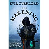 Evil Overlord: The Makening