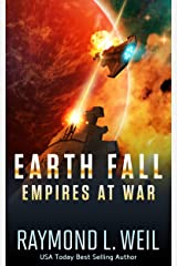 Earth Fall: Empires at War: (Book Three) Kindle Edition