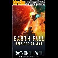 Earth Fall: Empires at War: (Book Three)