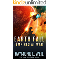 Earth Fall: Empires at War: (Book Three) (English Edition)